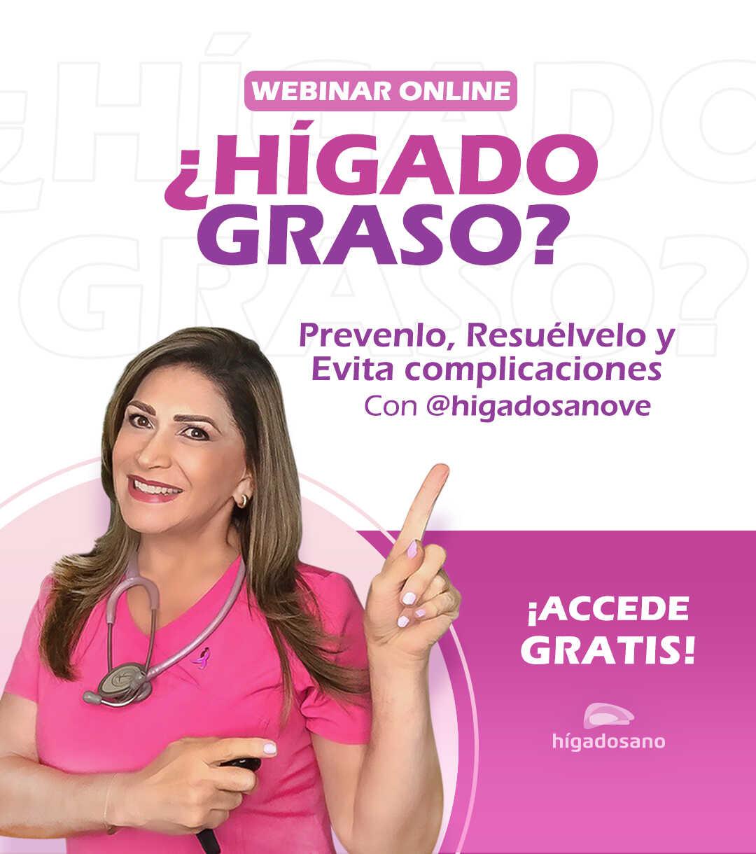 Hígado Graso Webinar Gratuito con la Dra. Maribel Lizarzábal